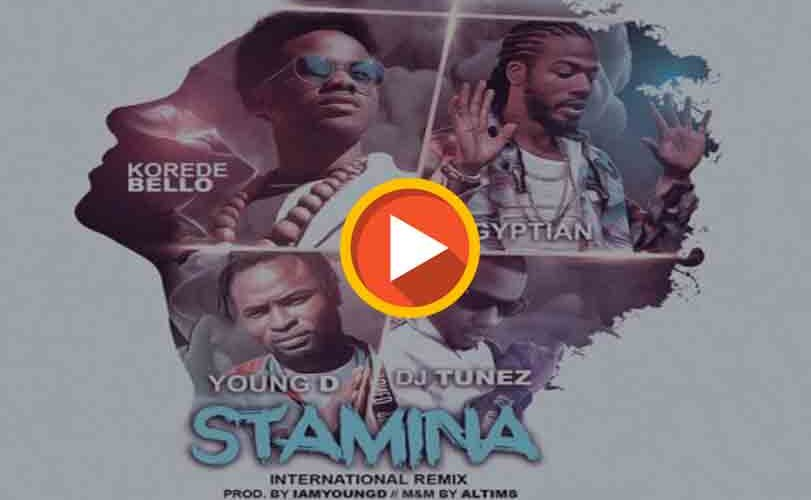 Korede Bello Ft. Gyptian, DJ Tunez & Young D – Stamina (International Remix)