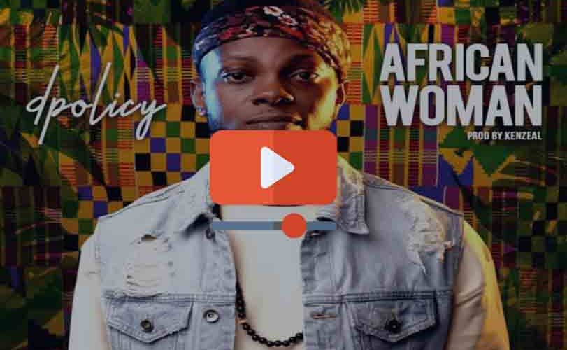 """D.Policy – """"African Woman"""""""