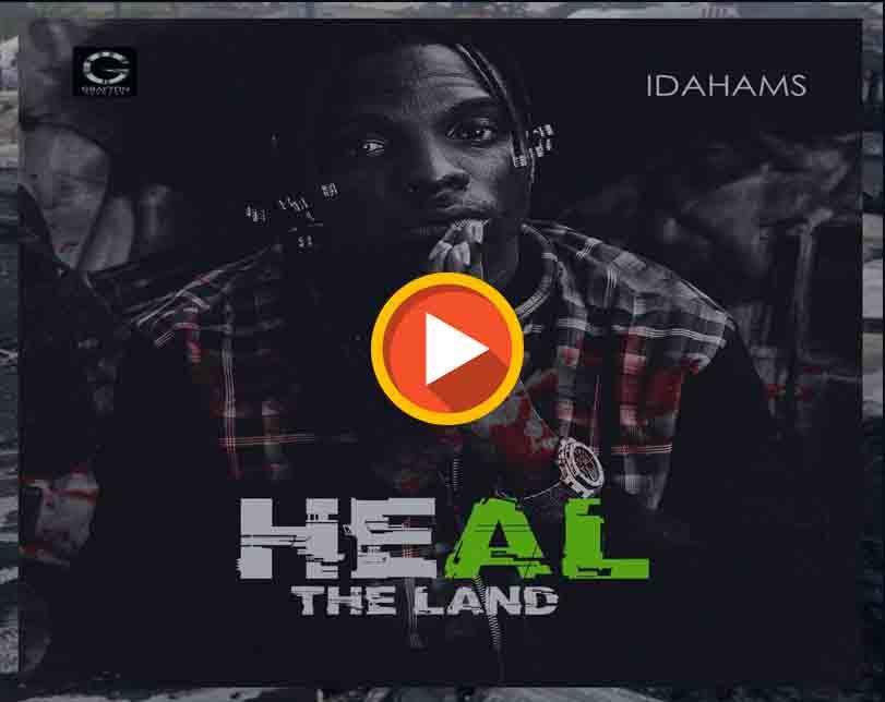 Idahams – Heal The Land
