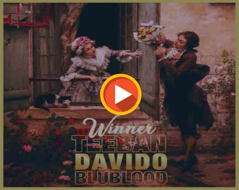 "TeeBan x Davido x Blublood – ""Winner"""