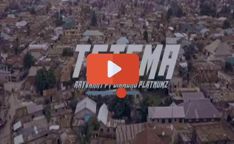 "Rayvanny x Diamond Platnumz – ""Tetema"""