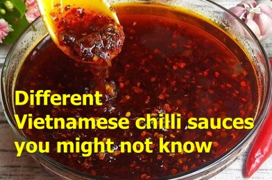 Vietnamese chilli sauce: Different kinds you might NOT know