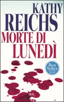 Morte di lunedì - Kathy Reichs