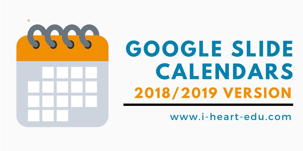Google Slide Calendars (2018/2019 Version)