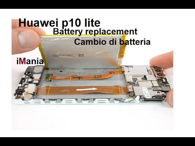 Huawei P10 Lite come sostituire la batteria -iMania tutorial-