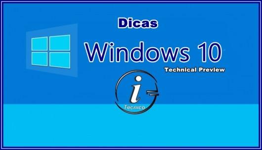Windows10TP-Dicas