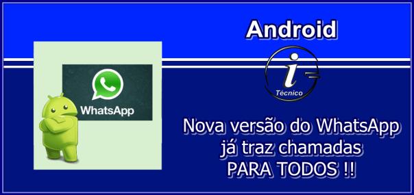 whatsapp-ja-e-possivel-chamadas-android