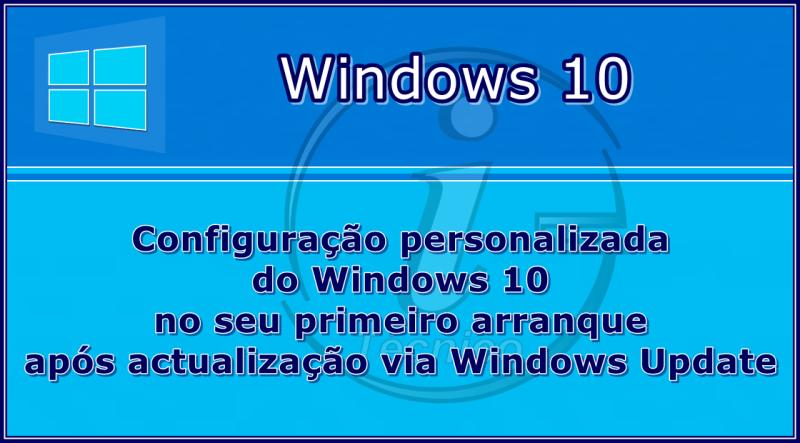 Windows10-Actualizacao-personalizada