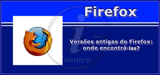 firefox-como-instalar-versoes-antigas_01