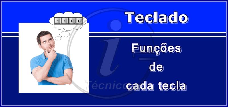 Funções das teclas