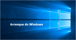 Windows 10: Como melhorar o arranque do computador?