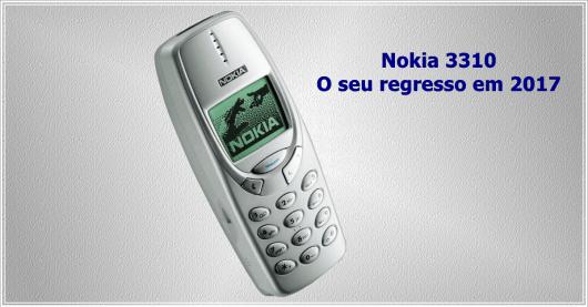 Nokia 3310 - Regressa em 2017