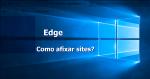 Edge: Como abrir sempre os mesmos sites? Veja como é fácil!