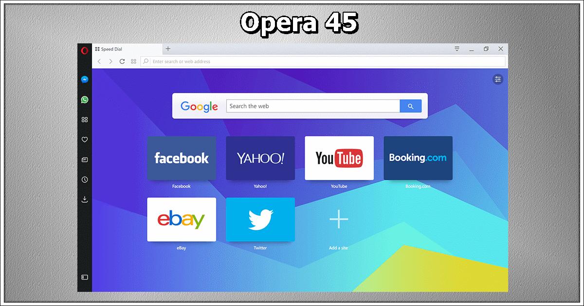 42fed8e52 Opera 45  Está na hora de conhecer o melhor navegador