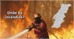 Incêndios em Portugal: saiba onde estão