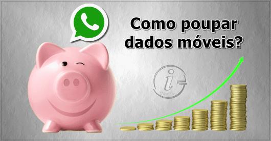 WhatsApp - Como poupar dados móveis
