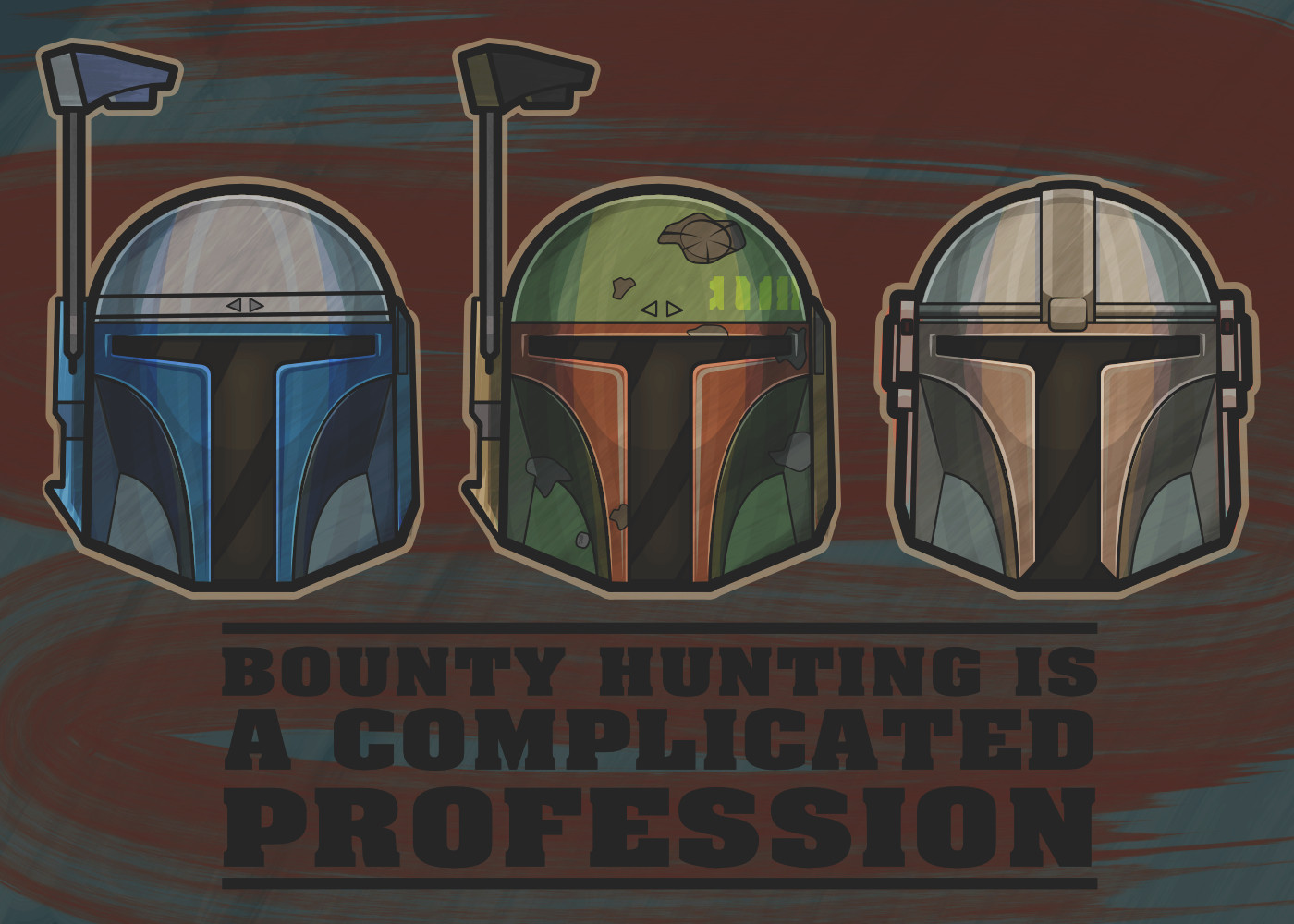 Drawing I made for fans of the bounty hunting bucket heads, long live Mandalore