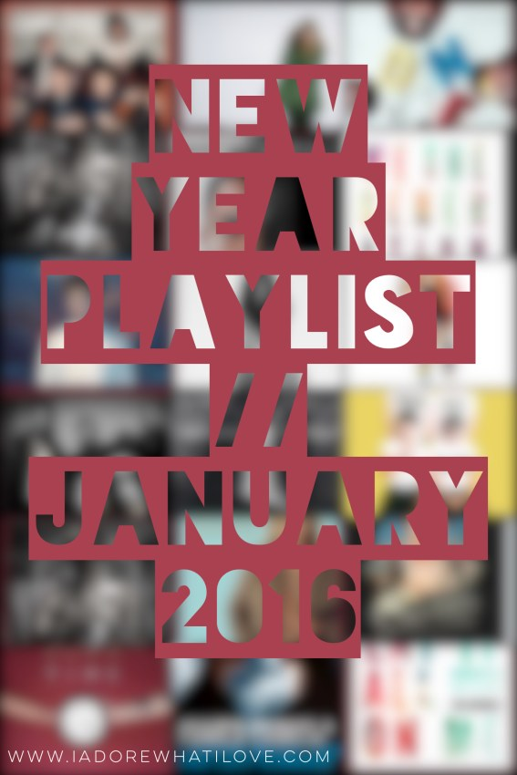 I Adore What I Love - New Year, New Music App, New Playlist - Title Photo