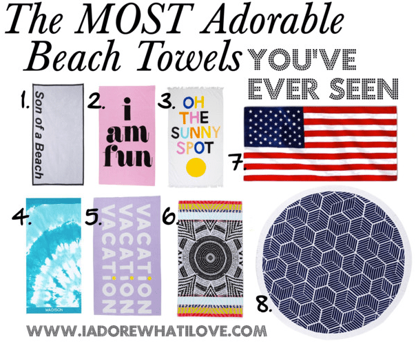 I Adore What I Love Blog // The Most Adorable Beach Towels You've Ever Seen // Featured Image // www.iadorewhatilove.com #iadorewhatilove