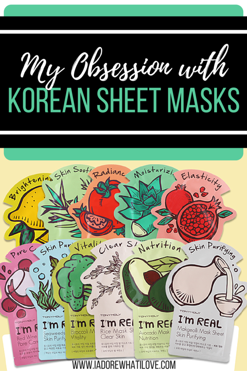 I Adore What I Love Blog // MY OBSESSION WITH KOREAN SHEET MASKS // www.iadorewhatilove.com #iadorewhatilove