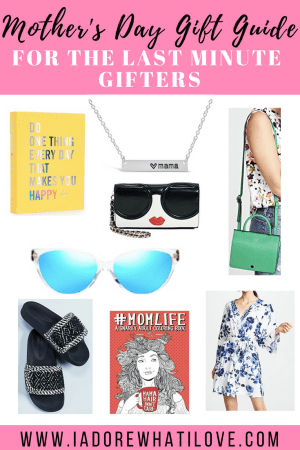 Mother's Day Gift Guide for the Last Minute Gifters :: I Adore What I Love Blog :: www.iadorewhatilove.com #iadorewhatilove