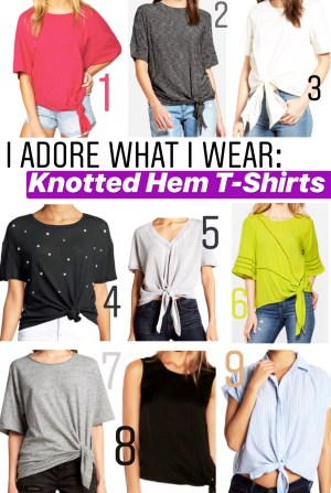 I Adore What I Wear: Knotted Hem T-Shirts :: I Adore What I Love Blog :: www.iadorewhatilove.com #iadorewhatilove