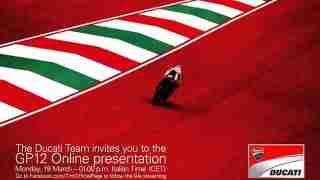 Ducati Desmosedici GP12 & official livery presentation