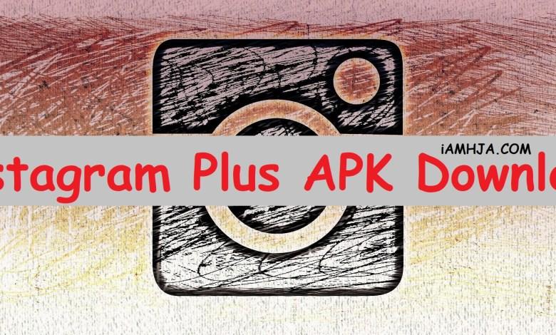 Photo of Instagram Plus Apk Latest Version Download [Updated]