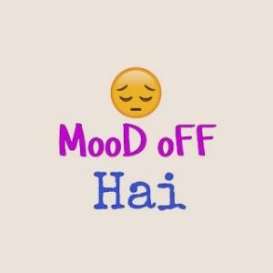 mood off pic