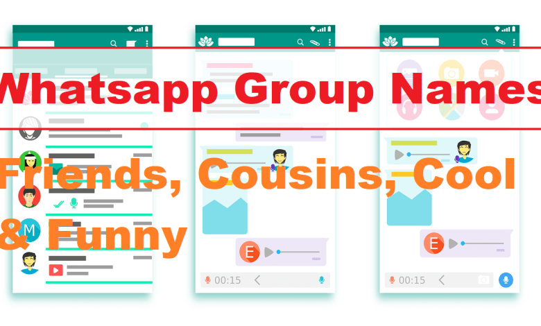 Photo of 1001+ Whatsapp Group Names For Friends, Cousins, Cool & Funny