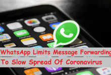 Photo of WhatsApp Limits Message Forwarding To Slow Spread Of Coronavirus