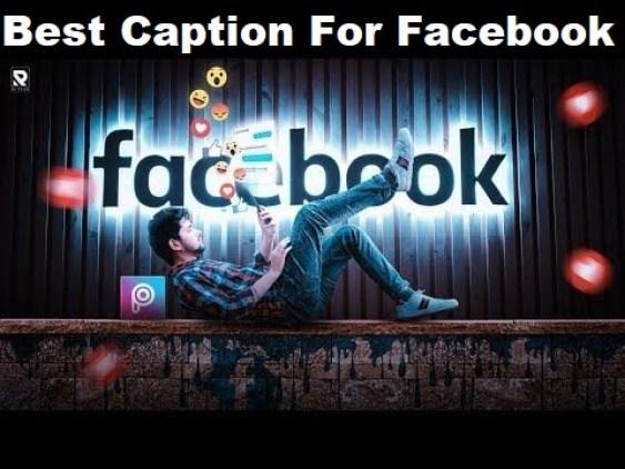 Best Caption For Facebook