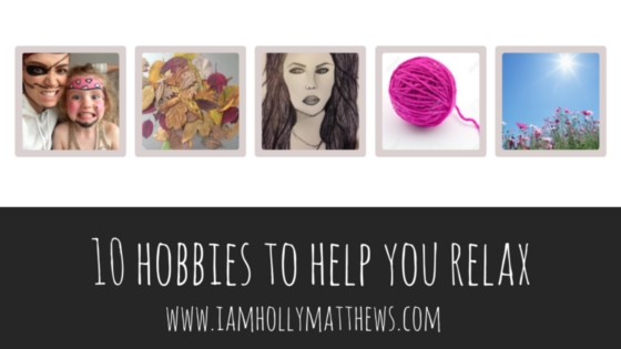 10 weird new hobbies to help you relax…