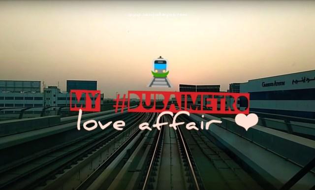 My Dubai Metro Love Affair - iamjmkayne.com