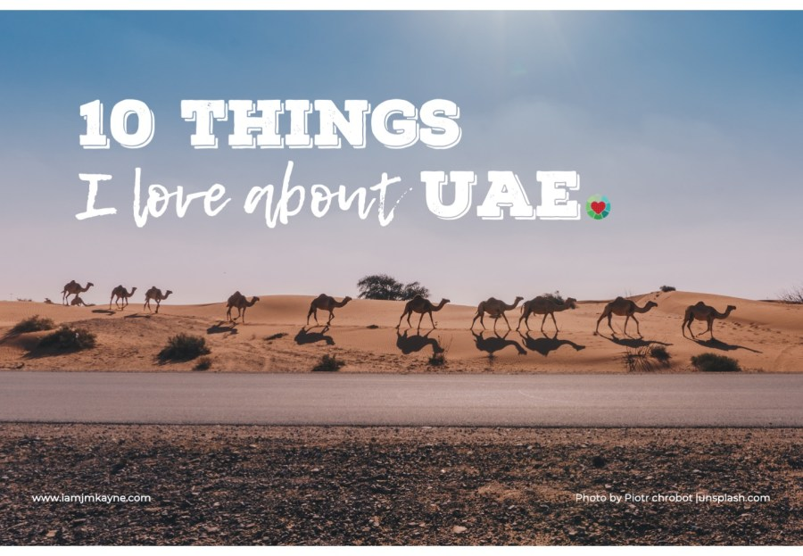 10 Things I love about UAE