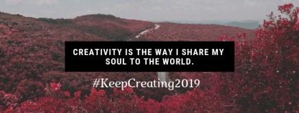 Keep Creating 2019 - iamjmkayne.com