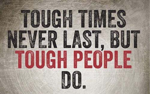 Tough Times Picture Quote