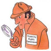 Illustration from the DRC Easy Read Summary of the report. Depicts Sherlock Holmes-like detective weaing a 'Disability Rights Commission' badge and peering through a magnifying glass.  © Copyright DRC.