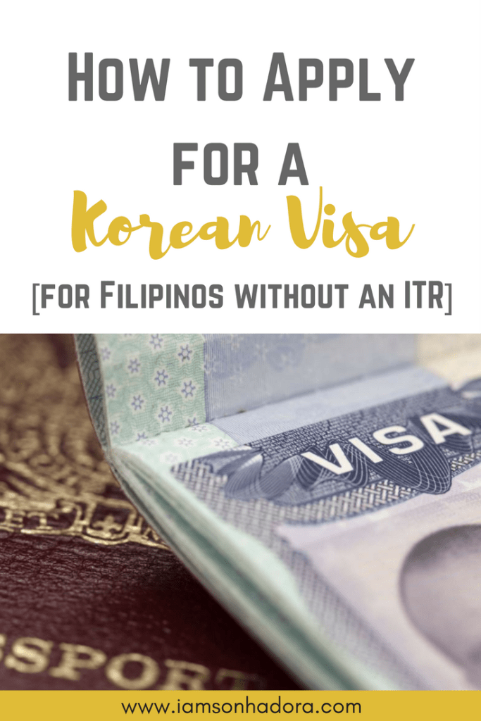 How To Apply For A Korean Visa For Filipinos Without An Itr I Am