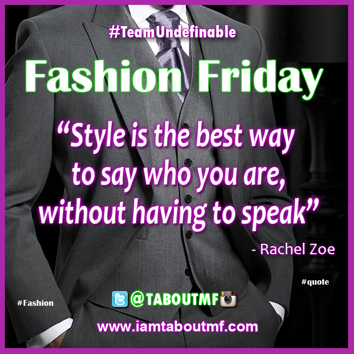 iamtaboutmf_Fashion Friday Quote of the day - Style Speaks - Rachel Zoe