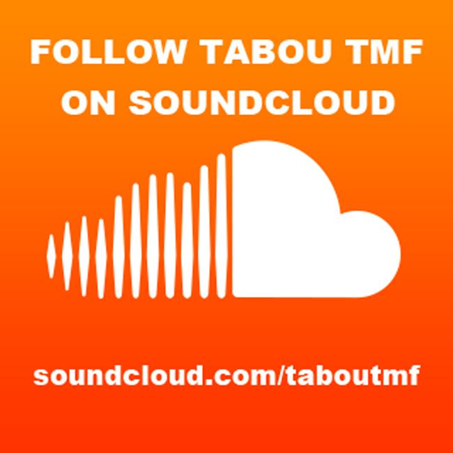 Follow Tabou TMF on Sound Cloud