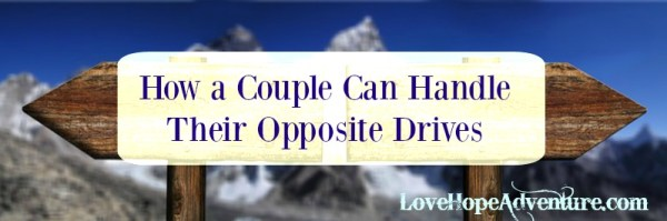 how a couple can handle their opposite drives