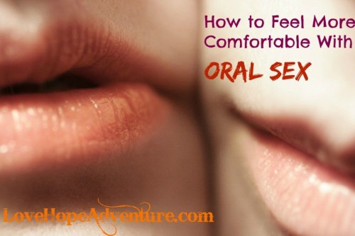 how-to-feel-more-comfortable-with-oral-sex-1024x682