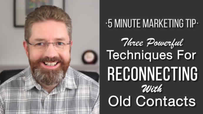 3 Powerful Techniques For reconnecting With Old Contacts