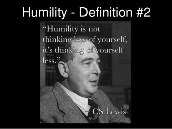 Humility definition. Re: Andy Stanley post on dealing with difficult people