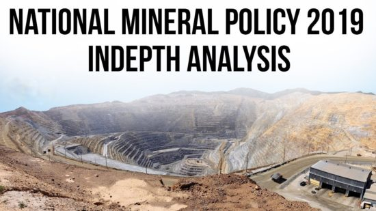National Mineral Policy 2019: In-Depth Analysis