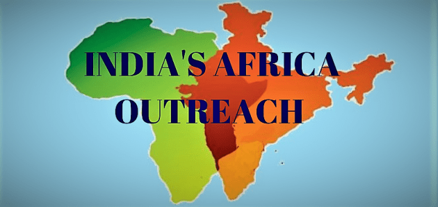 India's Africa Outreach – Challenges & Opportunities
