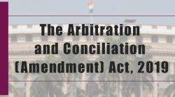 Arbitration & Conciliation (Amendment) Act 2019 - Analysis