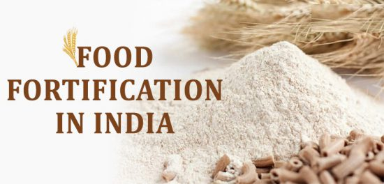 Food Fortification in India – Why is it Necessary?