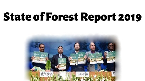 India State of Forest Report (ISFR) 2019 & Forest Conservation